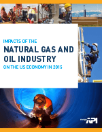 IMPACTS OF THE NATURAL GAS AND OIL INDUSTRY ON THE US ECONOMY IN 2015
